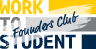 WorkToStudent Founders Club Logo